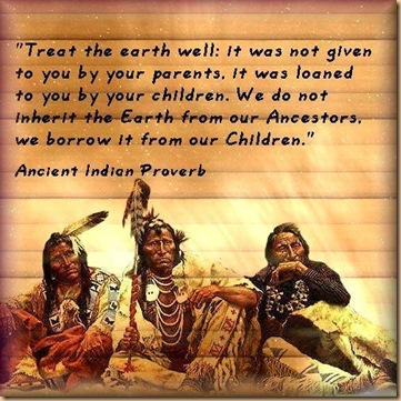 Proverb Native American.